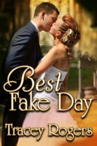 Best Fake Day - Tracey Rogers