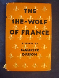 The She-Wolf of France - Maurice Druon