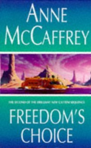 Freedoms Choice - Anne McCaffrey
