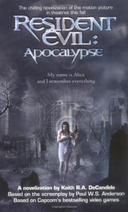 Resident Evil: Apocalypse - Keith R.A. DeCandido