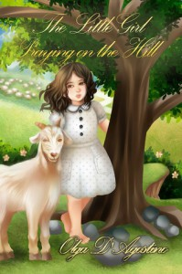 The Little Girl Praying on the Hill - Olga D'Agostino, Mrs. D.