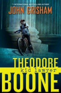 Theodore Boone, Kid Lawyer - John Grisham