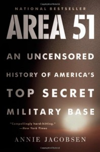 Area 51: An Uncensored History of America's Top Secret Military Base - Annie   Jacobsen
