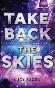 Take Back the Skies - Lucy Saxon