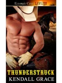 Thunderstruck - Kendall Grace