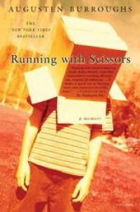 Running with Scissors - Augusten Burroughs