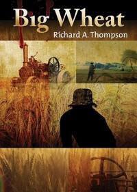 Big Wheat - Richard A. Thompson