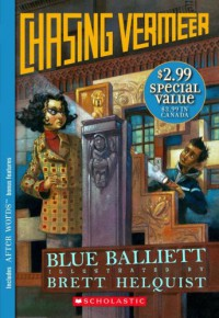 Chasing Vermeer (After Words) - Blue Balliett