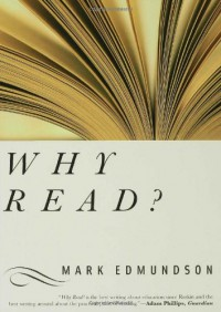 Why Read? - Mark Edmundson