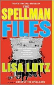 The Spellman Files (The Spellmans #1) - Lisa Lutz