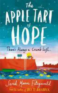 The Apple Tart of Hope - Sarah Moore Fitzgerald