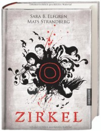 Zirkel  - Mats Strandberg, Sara Bergmark Elfgren