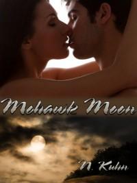 Mohawk Moon - N. Kuhn