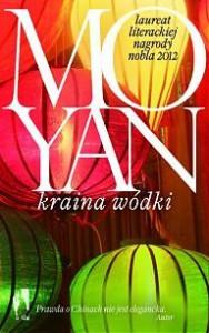 Kraina wódki - Mo Yan