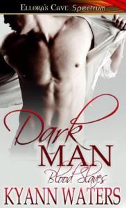 Dark Man - KyAnn Waters