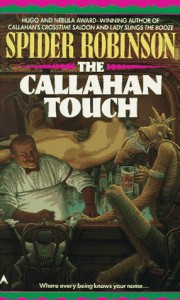 The Callahan Touch - Spider Robinson