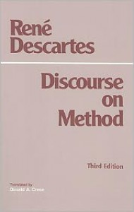 Discourse on Method - René Descartes, Donald A. Cress