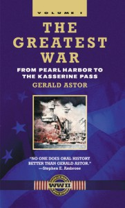 The Greatest War - Volume I: From Pearl Harbor to the Kasserine Pass - Gerald Astor