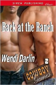 Back At the Ranch - Wendi Darlin