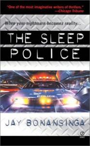 The Sleep Police - Jay Bonansinga