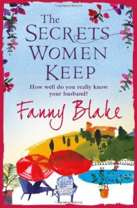 The Secrets Women Keep - Fanny Blake