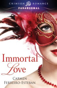 Immortal Love (Crimson Romance) - Carmen Ferreiro-Esteban