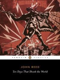 Ten Days that Shook the World - John     Reed, A.J.P. Taylor, Vladimir Ilyich Lenin