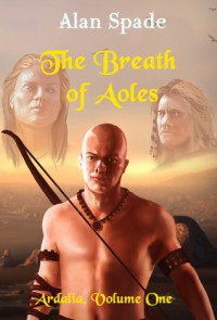 The Breath of Aoles - Alan Spade