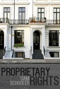 Proprietary Rights - Sam Schooler