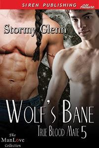 Wolf's Bane - Stormy Glenn