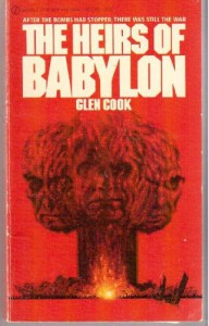 The Heirs of Babylon - Glen Cook