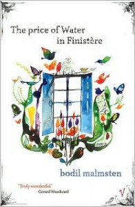 The Price of Water In Finistère - Bodil Malmsten,  Frank Perry (Translator)