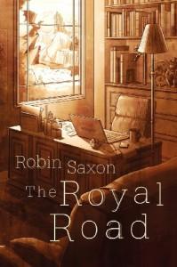 The Royal Road - Robin Saxon