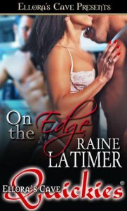On the Edge - Raine Latimer