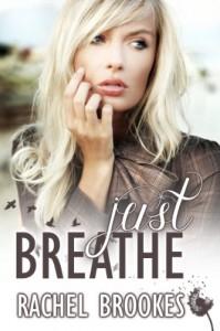 Just Breathe - Rachel Brookes