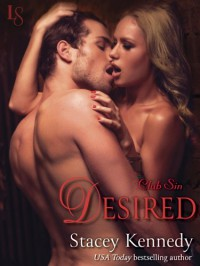 Desired: Club Sin - Stacey Kennedy
