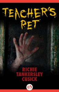 Teacher's Pet - Richie Tankersley Cusick