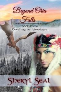 Beyond Oria Falls (Dwellers of Ahwahnee) - Sheryl Seal