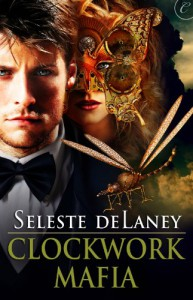 Clockwork Mafia - Seleste deLaney
