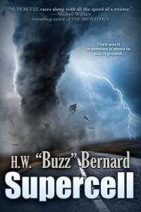 """Supercell - H.W. """"Buzz"""" Bernard"""