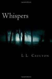 Whispers (Whispers, #1) - L.L. Caulton