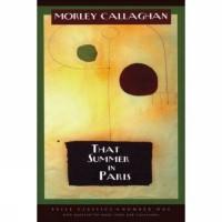 That Summer in Paris - Morley Callaghan