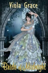 Bride of Midnight - Viola Grace