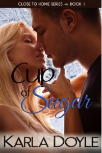 Cup of Sugar - Karla Doyle