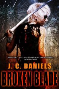 Broken Blade - J.C. Daniels