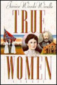 True Women - Janice Woods Windle