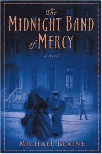 The Midnight Band of Mercy - Michael Blaine