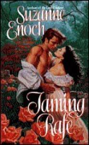 Taming Rafe  - Suzanne Enoch