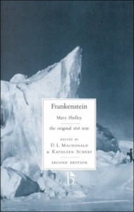 Frankenstein: the original 1818 text (Broadview Literary Texts) - Mary Shelley, D.L. Macdonald, Kathleen Scherf