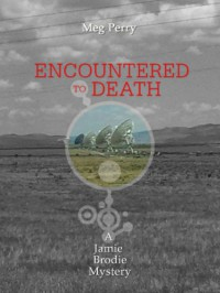 Encountered to Death (A Jamie Brodie Mystery) - Meg Perry